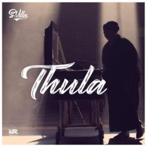 Thula By S'Villa (SA HIPHOP)