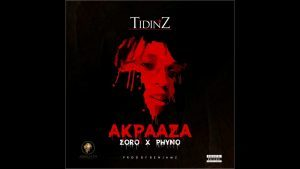 Download AkpaAza By Tidinz ft Zoro x Phyno