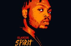 DOWNLOAD MP3: OLAMIDE – SPIRIT (PROD. PHEELZ)