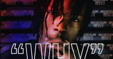 DOWNLOAD MP3 MUSIC: Naira Marley - Why