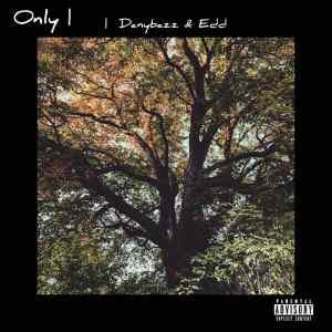 Only by DanybazZ x Edd mp3 download