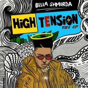 Bella Shmurda High Tension album zip download