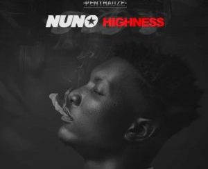 Nuno Zigi Highness mp3 download