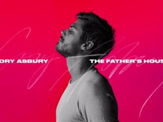 Cory Asbury The Father's House mp3 Download