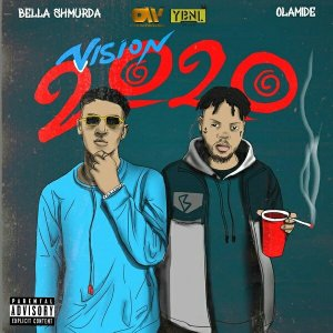 Bella Shmurda Vision2020 Ft Olamide mp3 download