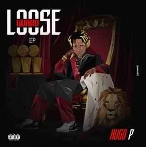 Hugo P Loose Guard mp3 Download