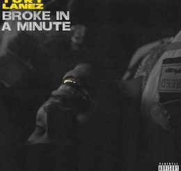 Tory Lanez Broke In A Minute mp3 download