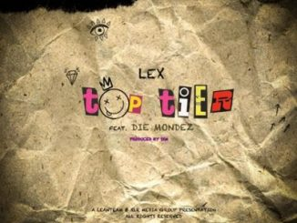 LEX Top Tier Mp3 Download