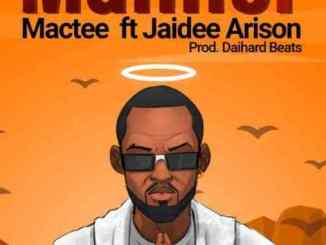 Mactee Manner Ft Jaidee Arison Mp3 Download