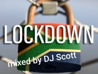 DJ Scott Lockdown Mix Mp3 Download