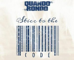 Quando Rondo Sticc To The Code Mp3 Download