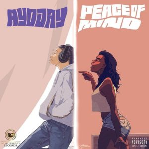 Ayo Jay -Peace Of Mind DOWNLOAD MP3