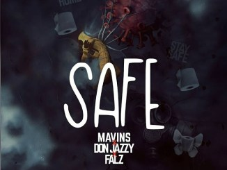 Don Jazzy Safe ft Falz Mp3 Download