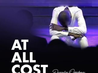 GOSPEL: Dunsin Oyekan – At All Cost DOWNLOAD MP3