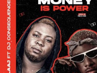 LAAJ Money Is Power Mp3 Download