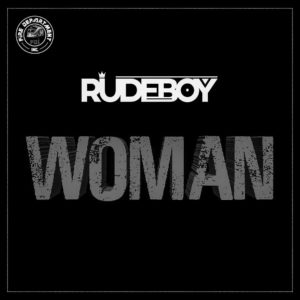 Rudeboy - Woman DOWNLOAD MP3