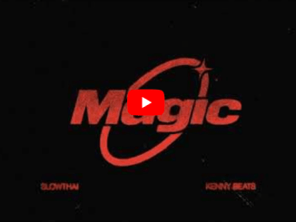 Slowthai & Kenny Beats MAGIC Mp3 Download