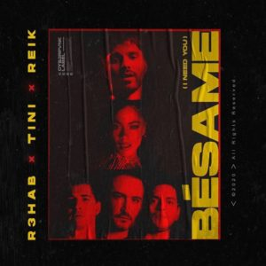 R3HAB Bésame I Need You Mp3 Download
