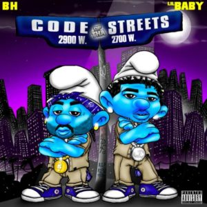 BH Ft Lil Baby Code Of Tha Streets Mp3 Download