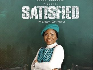 Gospel Album: Mercy Chinwo – SATISFIED