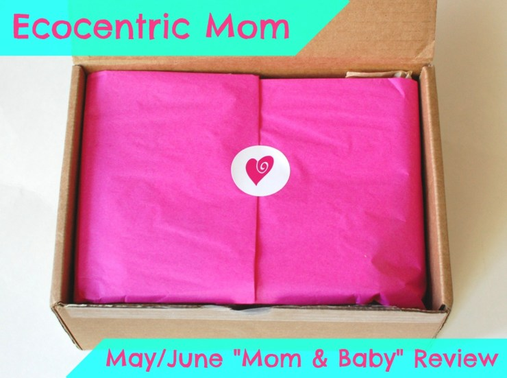 Ecocentric Mom May/June Mom & Baby Review