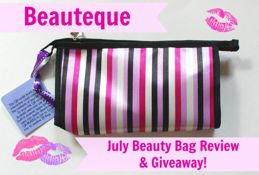 Beauteque July beauty bag review & giveaway