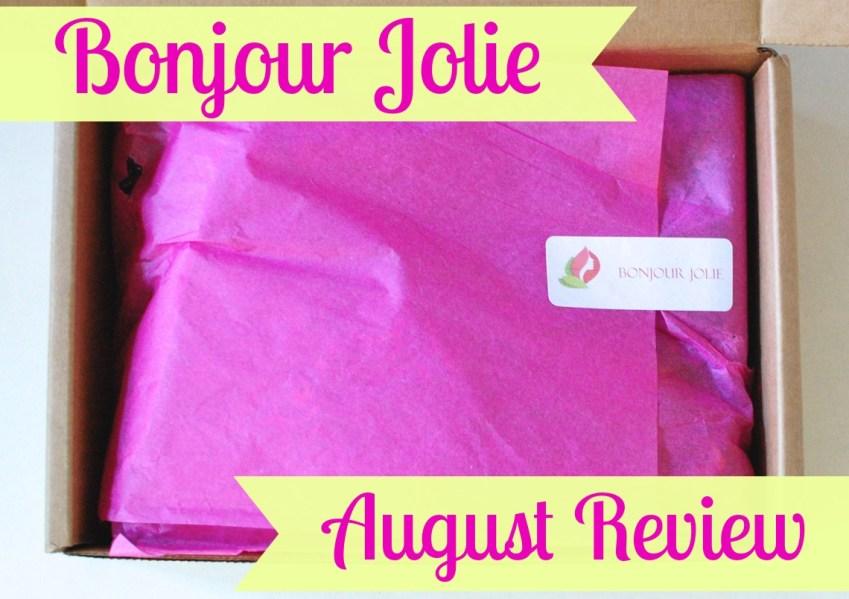 Bonjour Jolie August Review
