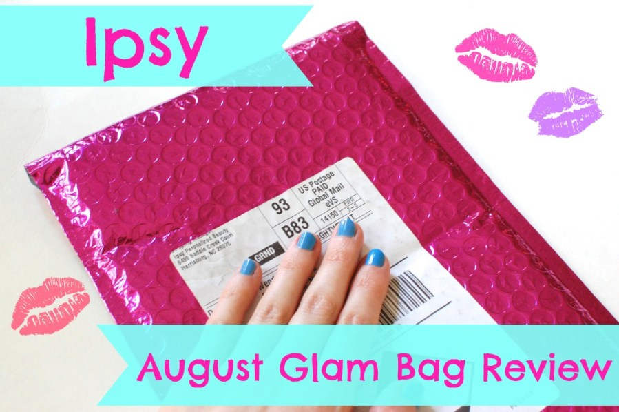 Ipsy August Glam Bag Review