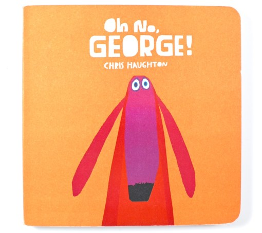 Oh No George book