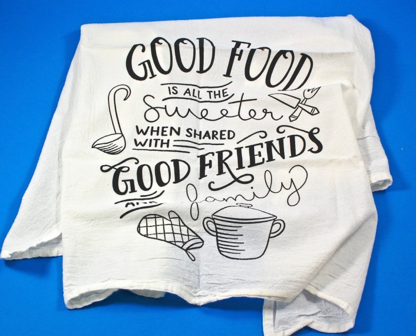 Good Food Good Friends towel