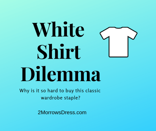 White Shirt Dilemma