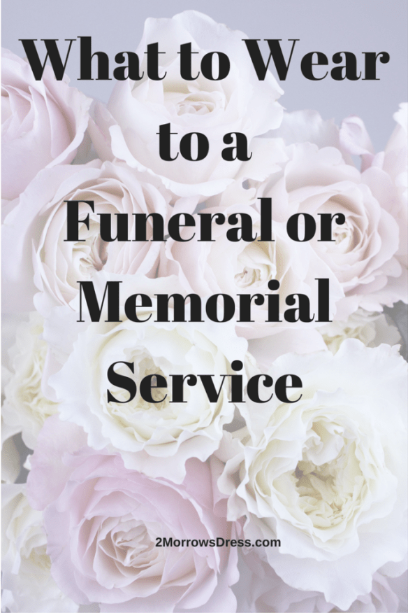 What to Wear to a Funeral or Memorial Service