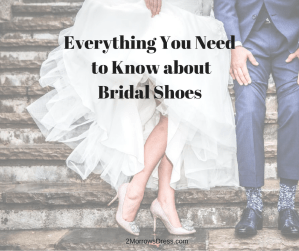 Everything You Need to Know about Bridal Shoes