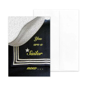 A Sailor Now - US Navy boot camp encouragement greeting card - by 2MyHero