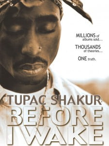 Tupac Shakur - Before I Wake (Documentary Movie)
