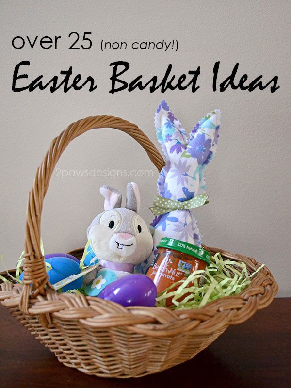 Over 25 (non candy) Easter Basket Ideas for Kids