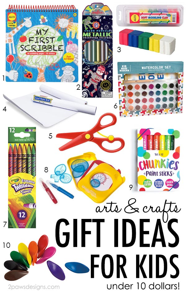 10 Arts & Crafts Gift Ideas for Kids under 10 Dollars