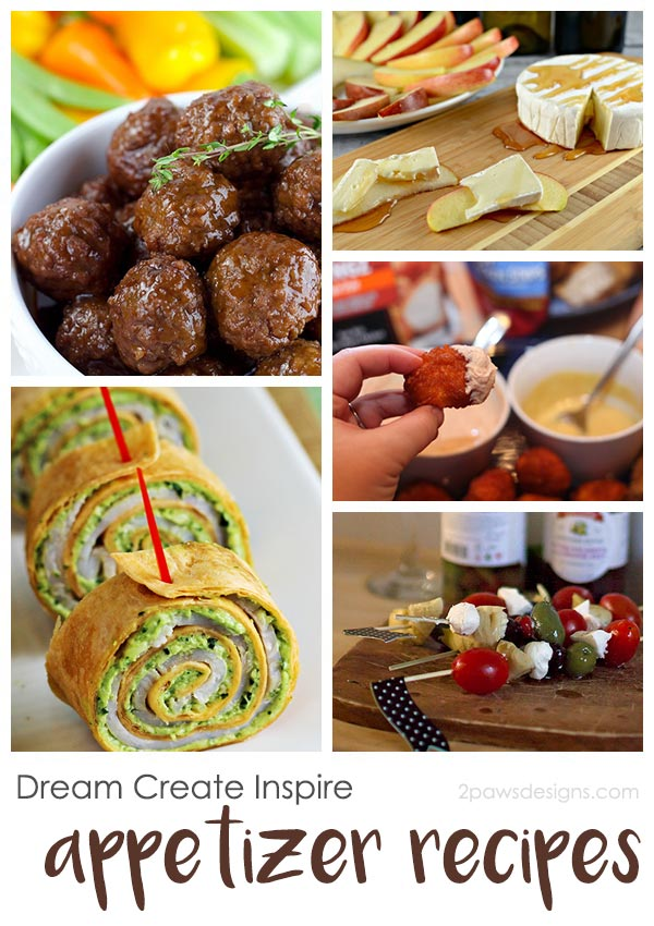 Dream Create Inspire: Appetizer Recipes