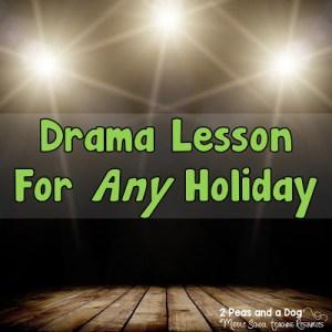 Holiday Drama Lesson