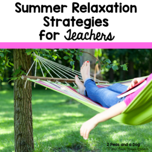 Summer Relaxation Strategies for Teachers