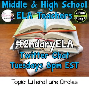 #2ndaryELA Twitter Chat on Tuesday 9/19 Topic: Literature Circles