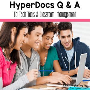 HyperDocs Q & A Edtech Tools and Classroom Management