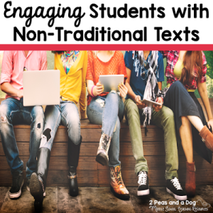 Engaging Students With Non-Traditional Texts