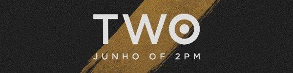 JUNHO 2ND SOLO BEST ALBUM <TWO> 音盤詳細・紹介文