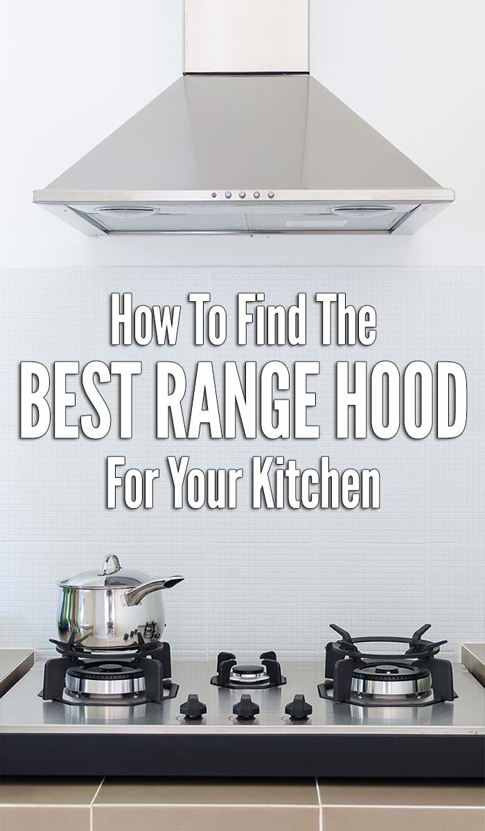 best kitchen hoods cast iron sink how to choose the range hood buyer s guide for your