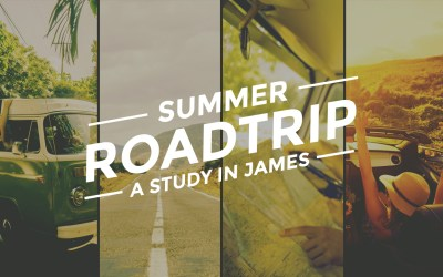 Summer Road Trip – James Study Guide