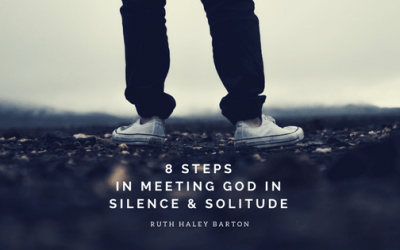 8 Steps in Meeting God in Silence and Solitude