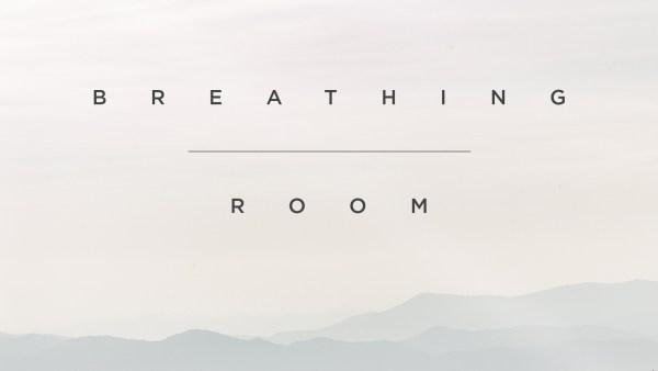 Breathing Room  Image