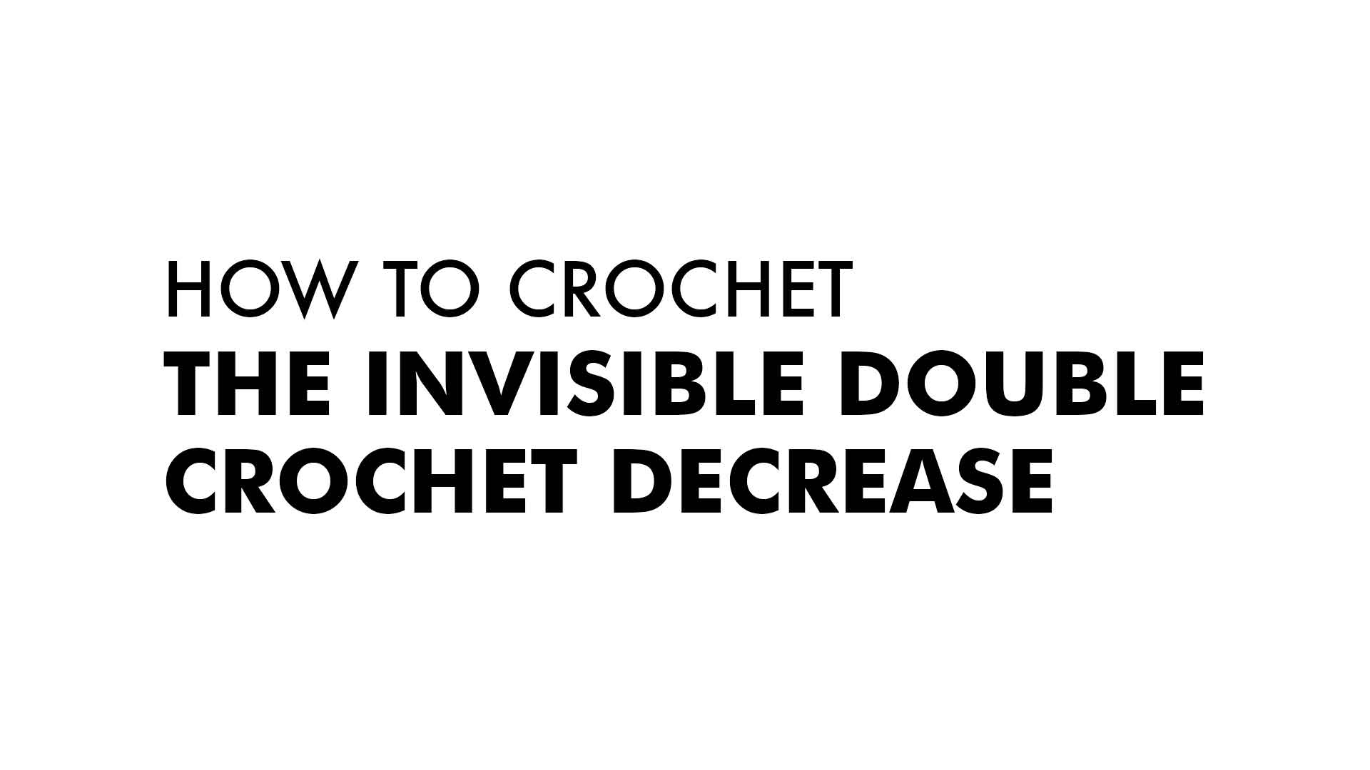 The Invisible DC Decrease :: Crochet :: New Stitch a Day
