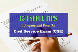 15 Useful Tips and Things to Remember Before Taking the Civil Service Exam (CSE) 2018